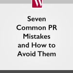 Seven Common PR Mistakes and How to Avoid Them